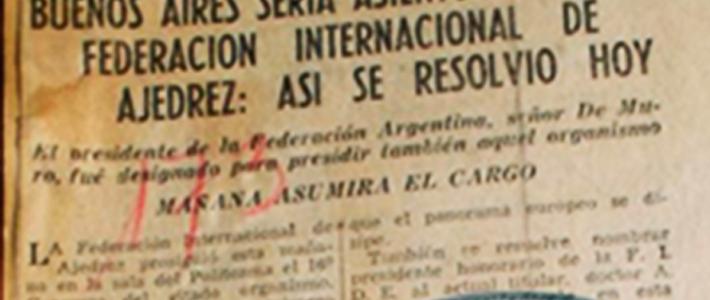 El día en que la FIDE se muda provisoriamente a  Buenos Aires